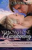 Yellowstone Awakening (Yellowstone Romance Book 3)