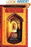 Neither East Nor West: One Woman's Jo...