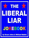 The Liberal Liar Joke Book