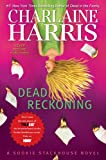 Dead Reckoning (Sookie Stackhouse, Book 11) by Charlaine Harris