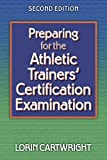 img - for Preparing for the Athletic Trainers' Certification Examination-2nd Edition book / textbook / text book