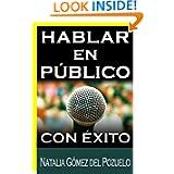 HABLAR EN PÚBLICO y tener éxito (Píldoras para una buena comunicación) (Spanish Edition)