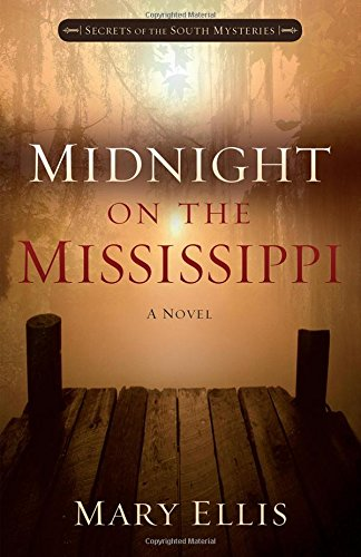 Mary Ellis, Midnight on the Mississippi
