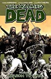 Robert Kirkman The Walking Dead Volume 19 TP: March to War