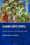 img - for Leading God's People: Wisdom from the Early Church for Today book / textbook / text book