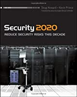 Security 2020: Reduce Security Risks This Decade Front Cover