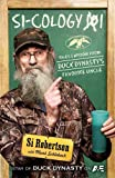 Book - Si-cology 1: Tales and Wisdom from Duck Dynasty's Favorite Uncle