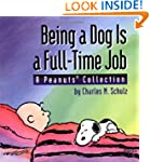 Being a Dog Is a Full-Time Job: A Pea...