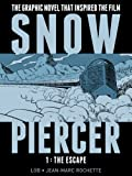 img - for SNOWPIERCER VOL. 1: THE ESCAPE book / textbook / text book