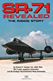 'SR-71 Revealed: The Inside Story' from the web at 'http://ecx.images-amazon.com/images/I/51Qca5qRzDL._AC_UL160_SR105,160_.jpg'