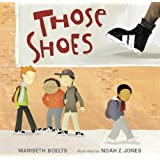Those Shoes ~ Maribeth Boelts