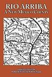 img - for Rio Arriba: A New Mexico County book / textbook / text book