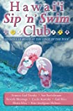 img - for Hawai'i Sip 'n' Swim Club: Lessons Learned at the Edge of the Pool book / textbook / text book