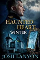 The Haunted Heart: Winter (English Edition)