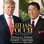 Midas Touch: Why Some Entrepreneurs Get Rich - and Why Most Don't | Donald J. Trump,Robert T. Kiyosaki