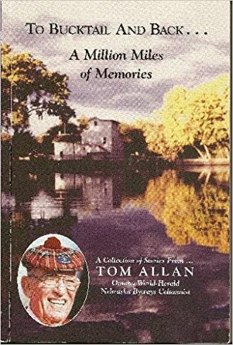 To Bucktail and back--a million miles of memories: A collection of stories from
