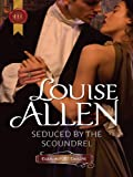 Seduced by the Scoundrel (Harlequin Historical)