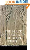 The Black Hebrews and the Black Christ, Volume 2