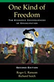 img - for One Kind of Freedom: The Economic Consequences of Emancipation book / textbook / text book