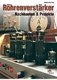 Röhrenverstärker - Nachbauten & Projekte