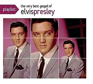 Playlist: The Very Best of Elvis Presley Gospel