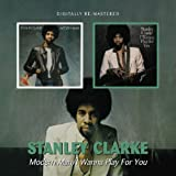 echange, troc Stanley Clarke - Modern Man / I Wanna Play For You