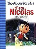 echange, troc Emmanuelle Lepetit, Collectif - Le Petit Nicolas, Tome 2 : Même pas peur !