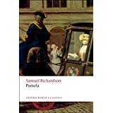 Pamela: Or Virtue Rewarded (Oxford World's Classics)by Samuel Richardson