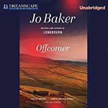 Offcomer (       UNABRIDGED) by Jo Baker Narrated by Nicola Barber