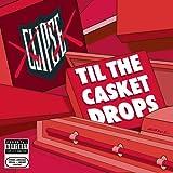 Clipse / Til the Casket Drops