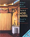 img - for Art of Moviemaking - Script to Screen (01) by Peacock, Richard Beck [Paperback (2000)] book / textbook / text book
