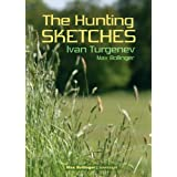 The Hunting Sketches Bk.1: My Neighbour Radilov and Other Storiesby Max Bollinger