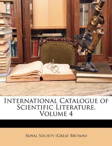International Catalogue of Scientific Literature, Volume 4