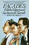 Facades: Edith, Osbert and Sacheverell Sitwell