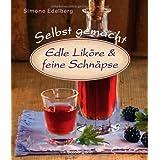 "Edle Lik�re & feine Schn�psevon ""Simone Edelberg"""