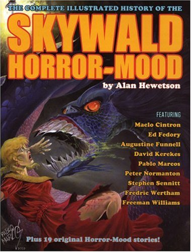 Skywald!: The Complete Illustrated History of the Horror-Mood
