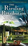 The Riesling Retribution: A Wine Country Mystery (Wine Country Mysteries)