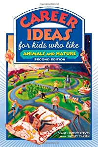 Download Career Ideas for Kids Who Like Animals and Nature