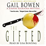 The Gifted: A Joanne Kilbourn Mystery, Book 14 (       UNABRIDGED) by Gail Bowen Narrated by Lisa Bunting
