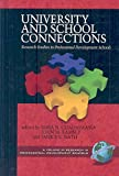 img - for [University and School Connections: Research Studies in Professional Development Schools] (By: Irma N. Guadarrama) [published: July, 2008] book / textbook / text book