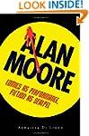 Alan Moore: Comics as Performance, Fi...