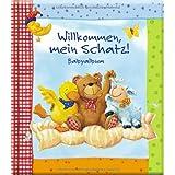 """Willkommen, mein Schatz!von """"Anna Karina Birkenstock"""""""