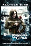 img - for Bull Running for Girls book / textbook / text book