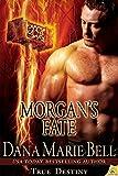Morgans Fate (True Destiny Book 4)