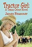 Tractor Girl: A Texas Crime Novel