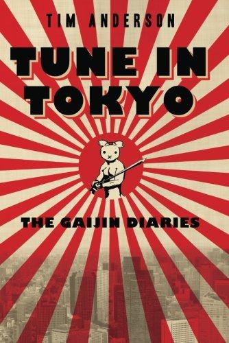 Image of Tune In Tokyo: The Gaijin Diaries