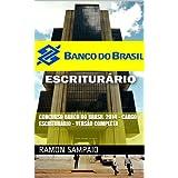 Concurso Banco do Brasil 2014 - Cargo Escriturário - Versão Completa