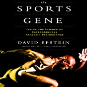 The Sports Gene: Inside the Science of Extraordinary Athletic Performance | [David Epstein]