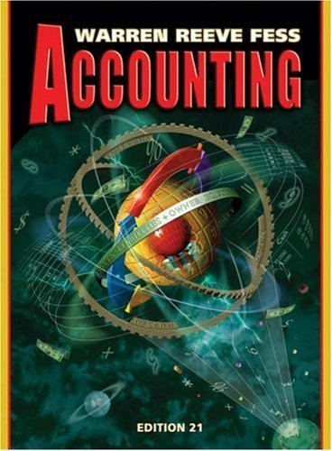 Warren, Carl S.; Reeve, James M.; Fess, Philip E.'s Accounting (Accounting / Carl S. Warren) 21st (twenty-first) edition by Warren, Carl S.; Reeve, James M.; Fess, Philip E. published by South-Western College Pub [Hardcover] (2004)