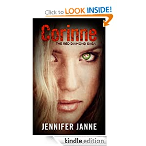 Kindle Book Bargains: Corinne (Book One of The Red Diamond Saga), by Jennifer Janne. Publication Date: August 11, 2012